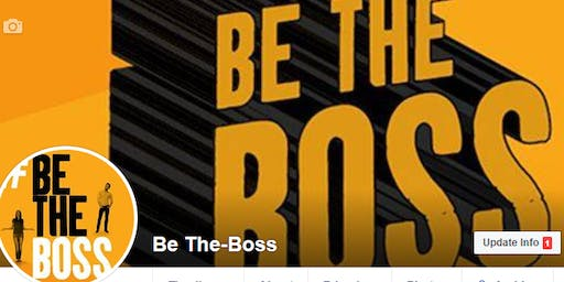 Be The Boss - Learn, Share & Network: Publicise your Business for Free!