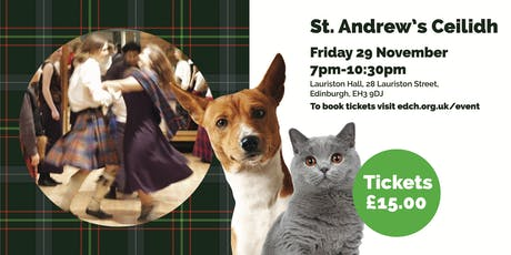 Edinburgh Dog and Cat Home - St Andrew's Ceildih tickets