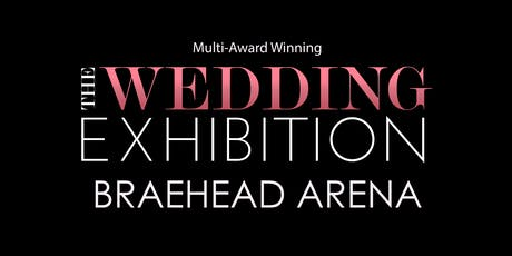 The Wedding Exhibition at Braehead Arena tickets