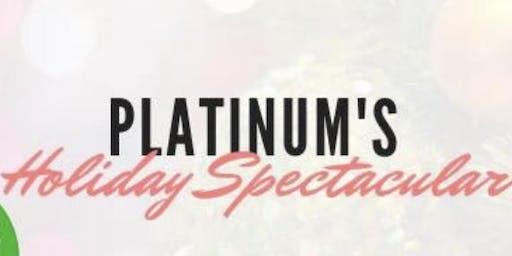 Platinum's Holiday Spectacular