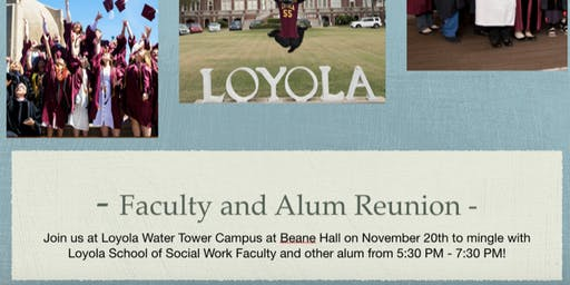 Loyola School of Social Work Alum Association Alum and Faculty Mixer