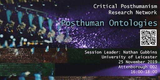 Posthuman Ontologies