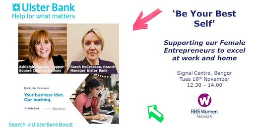 Be Your Best Self: Supporting Female Entrepreneurs #UlsterBankBoost