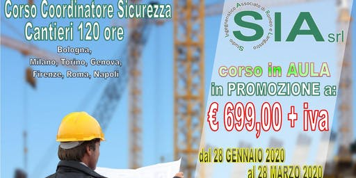 Corso Coordinatore Sicurezza Cantieri 120 ore