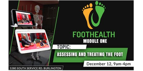 Assessing and Treating the Foot: Module One tickets