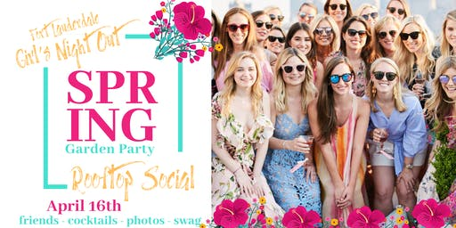 """Spring Girl's Night Out Rooftop Social: Its a """"Garden Party!"""""""