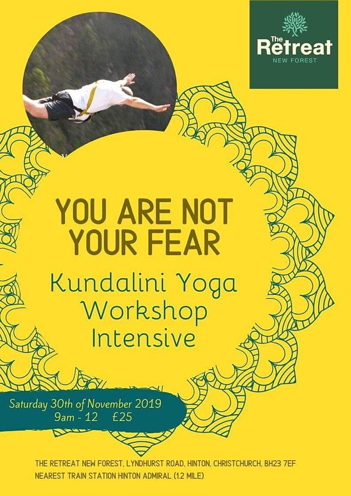 You Are Not Your Fear Kundalini Yoga Intensive Workshop image