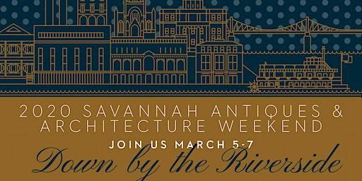Fourth Annual Savannah Antiques & Architecture Weekend