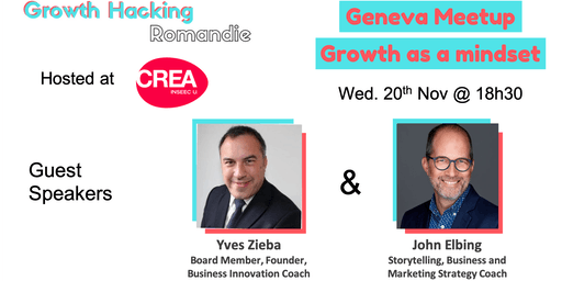 Growth Hacking Geneva: Growth as a mindset