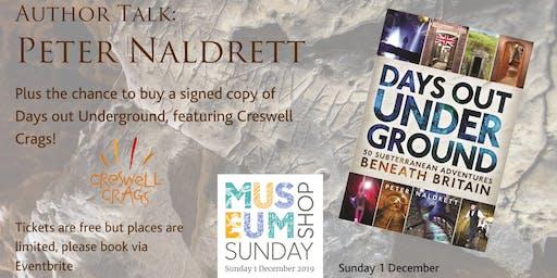 Days out Underground: Talk with author Peter Naldrett