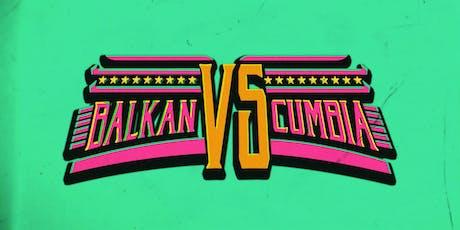 Balkan vs. Cumbia tickets