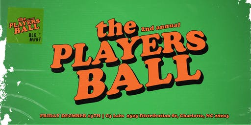 The 2nd Annual Players Ball