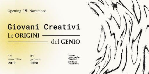 Giovani Creativi - Le origini del Genio | OPENING
