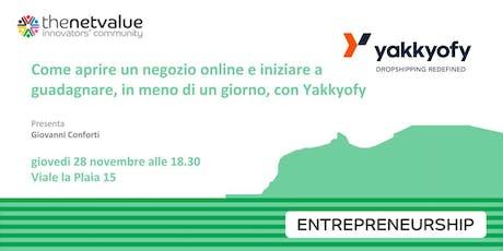 Aprire un negozio online e guadagnare in meno di un giorno con Yakkyofy biglietti