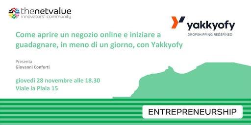 Aprire un negozio online e guadagnare in meno di un giorno con Yakkyofy