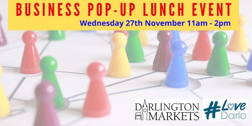 Darlington Business Pop-Up Lunch Networking Event