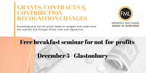 Grants, Contracts & Contribution Recognition Changes - Glastonbury