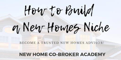 Realtors - How to Build a New Homes Niche