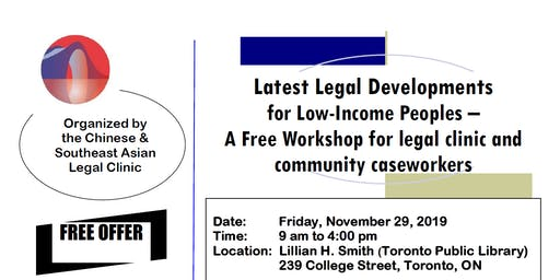 Latest Legal Developments  for Low-Income Peoples –  A Free Workshop