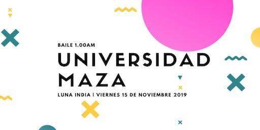 Fiesta , Universidad Maza, Trasnoche