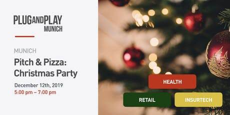 Plug and Play Munich: Pitch & Pizza Christmas Party Tickets