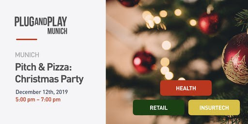 Plug and Play Munich: Pitch & Pizza Christmas Party