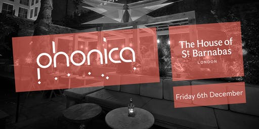 Phonica Records and Toby Tobias at The House of St Barnabas