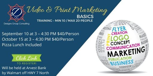 Video  & Print Marketing Basics