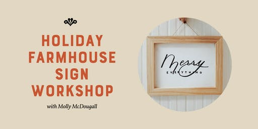 Holiday Farmhouse Sign Workshop