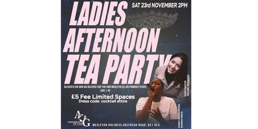 AOGB LADIES AFTERNOON TEA PARTY - Hosted by Pastor Rachel Modesto