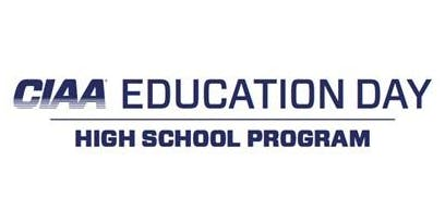 WAITING LIST: 2020 CIAA Education Day - High School Program (HSP)