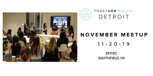 Together Digital Detroit | November Member +1 Meetup: Imposter Syndrome
