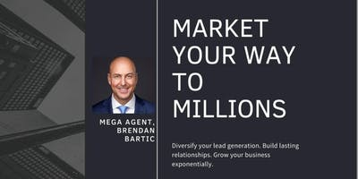 Market Your Way To Millions