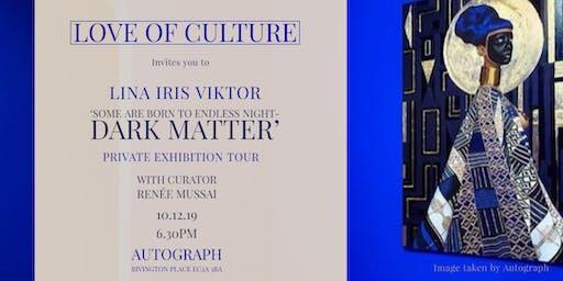 Love of Culture: Lina Iris Viktor Exhibition Tour