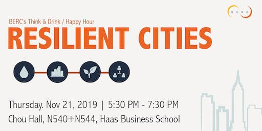 BERC's Resilient Cities Think & Drink / Happy Hour