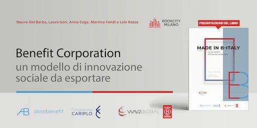 Benefit Corporation, un modello di innovazione sociale da esportare
