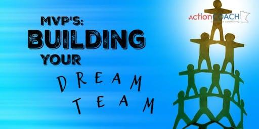 Eden Prairie COR Class - MVP's: Building Your Dream Team