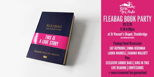 The Scriptures: A Celebration of Fleabag, with Gins in Tins