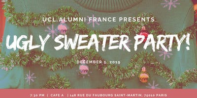 UCL France First UGLY SWEATER PARTY