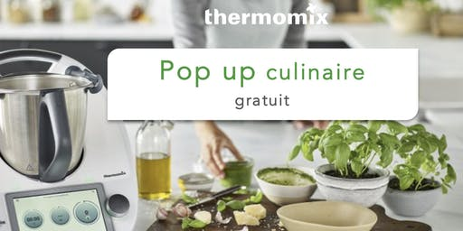 Pop-up! culinaire Thermomix® GRATUIT// Alma