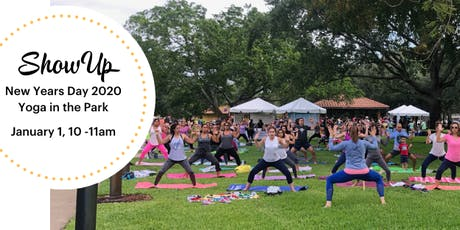 Show up 2020 - New Years Day Yoga in the park tickets