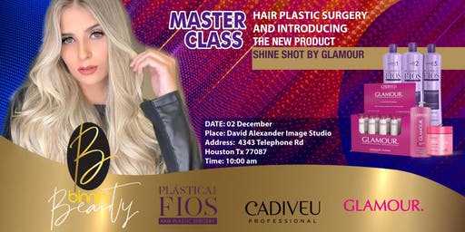 HOUSTON Master Class Professional Hair Plastic Surgery Cadiveu