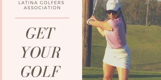 2020 Latina Golfers Beginner Golf Lessons 2:30pm
