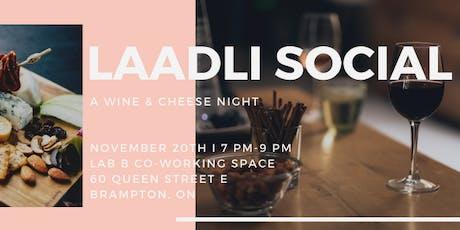 Laadli Social: Wine & Cheese tickets