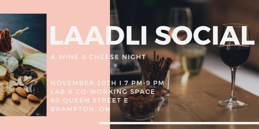 Laadli Social: Wine & Cheese
