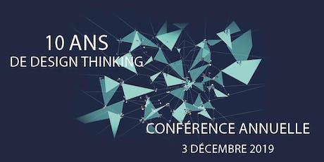 Conférence annuelle - 10 ans de design thinking  billets
