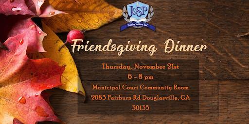 J & SP Friendsgiving Dinner