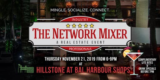 The Network Mixer: A Real Estate Event at Bal Harbour - Nov 21, 2019