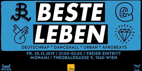 BESTE LEBEN - Deutschrap * Dancehall * Urban * Tickets