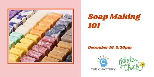 Soap Making 101 - SOLD OUT